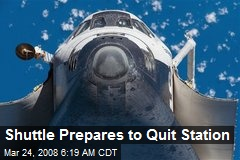 Shuttle Prepares to Quit Station