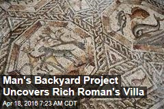 Workers Discover Lavish Roman Villa in Backyard