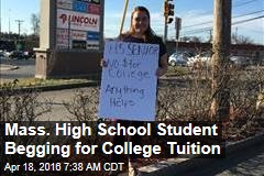 Mass. High School Student Begging for College Tuition