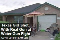 Texas Girl Shot With Real Gun at Water Gun Fight