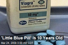 'Little Blue Pill' is 10 Years Old