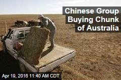 Chinese Group Buying Chunk of Australia