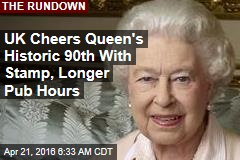 UK Cheers Queen's Historic 90th With Stamp, Longer Pub Hours