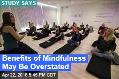 Study: Mindfulness Might Be Kinda BS