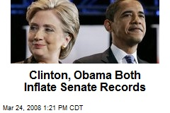Clinton, Obama Both Inflate Senate Records