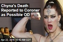 Chyna's Death Reported to Coroner as Possible OD