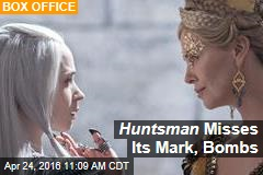 Huntsman Misses Its Mark, Bombs