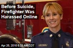 Before Suicide, Firefighter Was Harassed Online