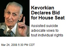 Kevorkian Declares Bid for House Seat