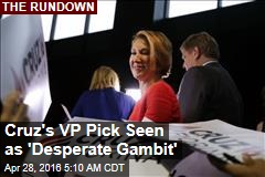 Cruz's VP Pick Seen as 'Desperate Gambit'