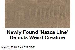 Newly Found 'Nazca line' Depicts Weird Creature