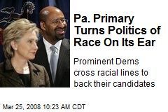 Pa. Primary Turns Politics of Race On Its Ear