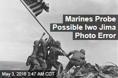 Marines Probe Possible Iwo Jima Photo Error