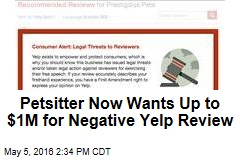 Petsitter Now Wants Up to $1M for Negative Yelp Review