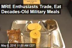 MRE Enthusiasts Trade, Eat Decades-Old Military Meals