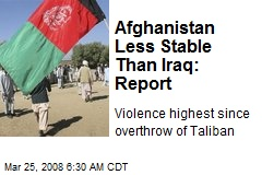 Afghanistan Less Stable Than Iraq: Report
