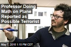 Professor Doing Math on Plane Reported as Possible Terrorist