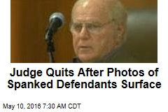 Judge Quits After Photos of Spanked Defendants Surface
