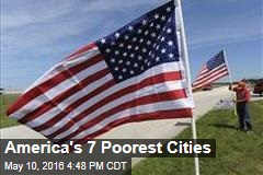 America's 7 Poorest Cities