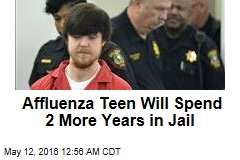 Affluenza Teen Will Spend 2 More Years in Jail