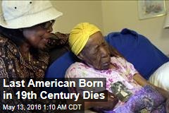 Last American Born in 19th Century Dies