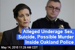 Alleged Underage Sex, Suicide, Possible Murder Inside Oakland Police