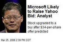 Microsoft Likely to Raise Yahoo Bid: Analyst