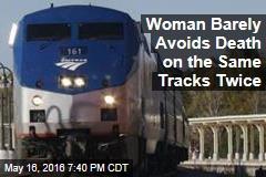 Woman Barely Avoids Death on Train Tracks ... Again