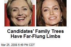 Candidates' Family Trees Have Far-Flung Limbs