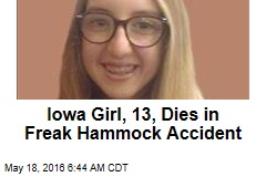 Iowa Girl, 13, Dies in Freak Hammock Accident