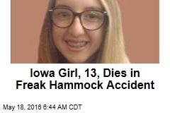 Iowa Girl, 13, Dies in Freak Hammock Accident
