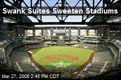 Swank Suites Sweeten Stadiums