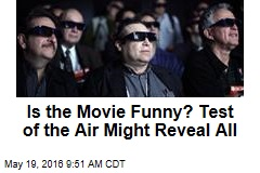 Is the Movie Funny? Test of the Air Might Reveal All