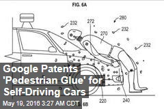 Google Patents 'Pedestrian Glue' for Self-Driving Cars