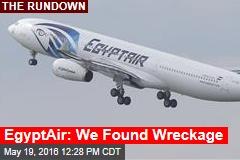 EgyptAir: We Found Wreckage
