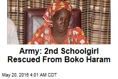 Army: 2nd Schoolgirl Rescued From Boko Haram