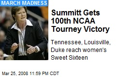Summitt Gets 100th NCAA Tourney Victory