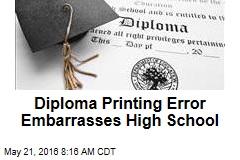 Diploma Printing Error Embarrasses High School
