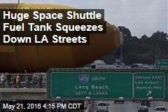 Huge Space Shuttle Fuel Tank Squeezes Down LA Streets