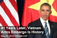 Vietnam Arms Embargo Is History