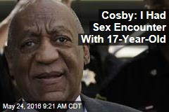 Cosby: I Had Sex With Teens, Plied Women With 'Ludes