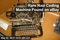 Rare Nazi Coding Machine Found on eBay
