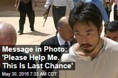 Message in Photo: 'Please Help Me. This Is Last Chance'