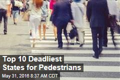 Top 10 Deadliest States for Pedestrians