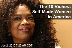 The 10 Richest Self-Made Women in America