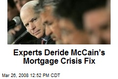 Experts Deride McCain's Mortgage Crisis Fix