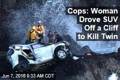 Woman Drove SUV Off a Cliff to Kill Twin: Cops