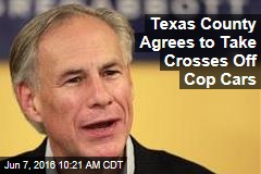 Texas County Agrees to Take Crosses Off Cop Cars