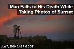Man Falls to His Death While Taking Photos of Sunset