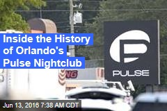 Inside the History of Orlando's Pulse Nightclub